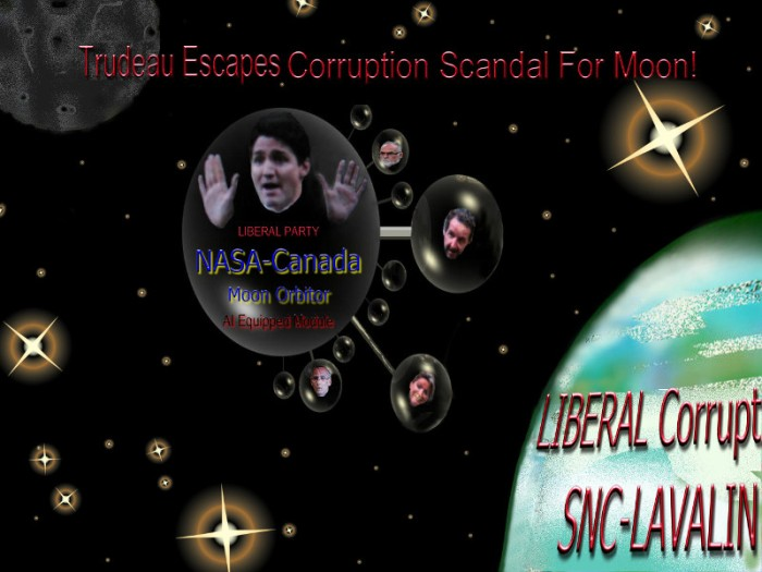 Trudeau escapes scandal gravity for moon.